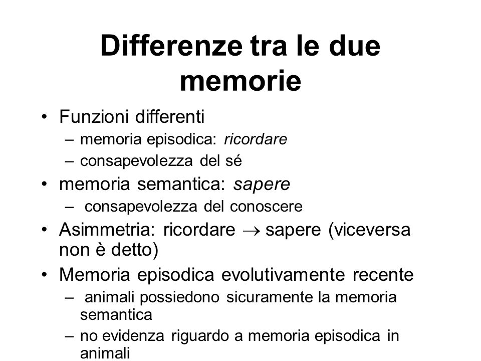 Differenze tra le due memorie