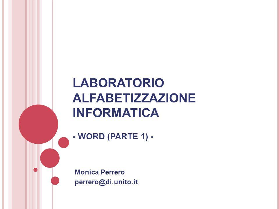 LABORATORIO ALFABETIZZAZIONE INFORMATICA - WORD (PARTE 1) -