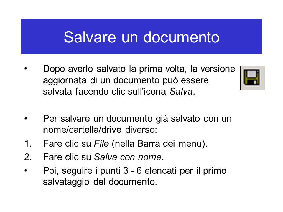 Salvare un documento Dopo averlo salvato la prima volta, la versione aggiornata di un documento può essere salvata facendo clic sull icona Salva.
