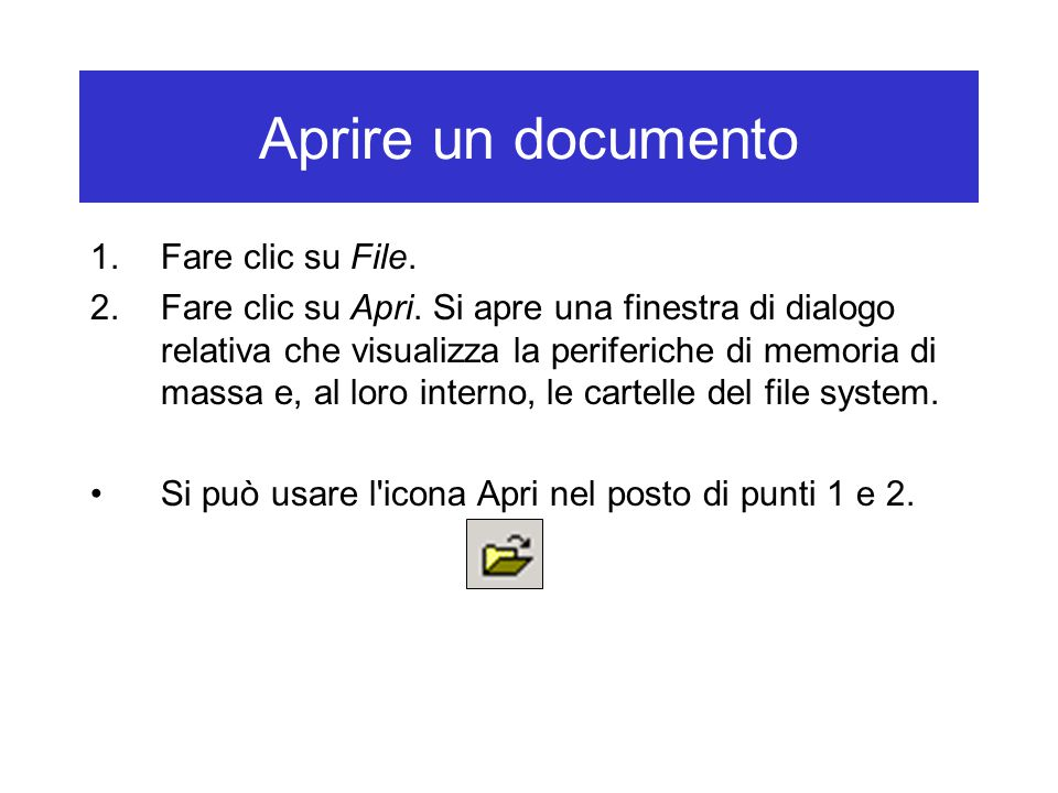 Aprire un documento Fare clic su File.