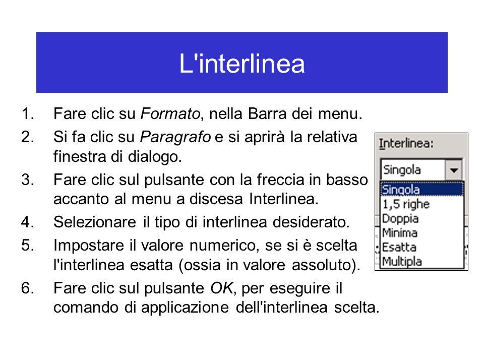 L interlinea Fare clic su Formato, nella Barra dei menu.