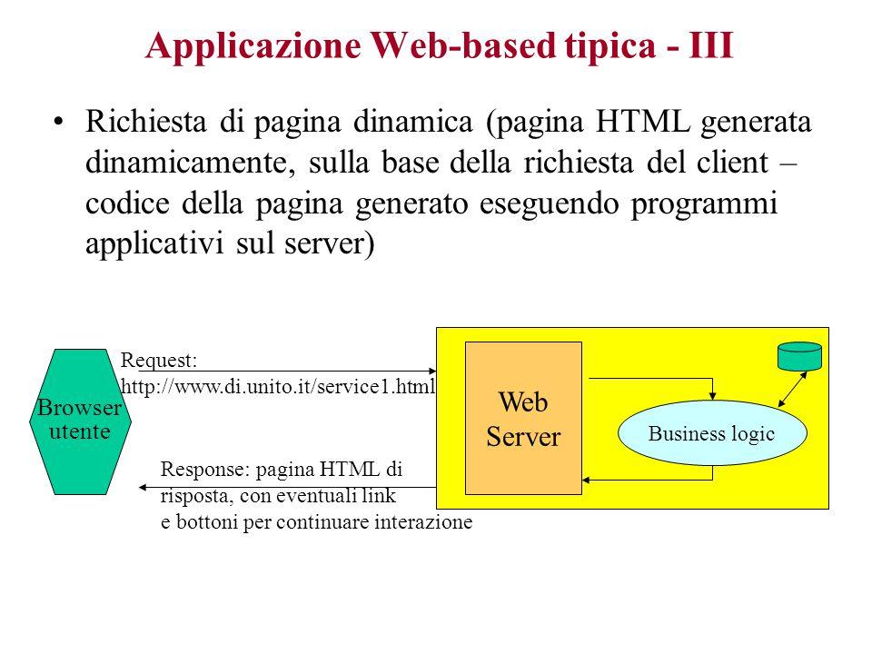 Applicazione Web-based tipica - III