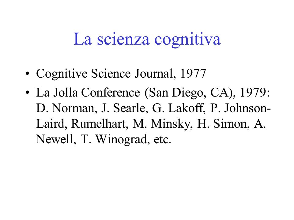 La scienza cognitiva Cognitive Science Journal, 1977