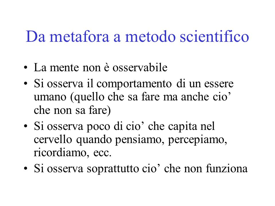 Da metafora a metodo scientifico