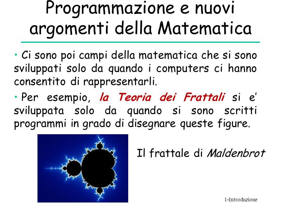Programmazione e nuovi argomenti della Matematica