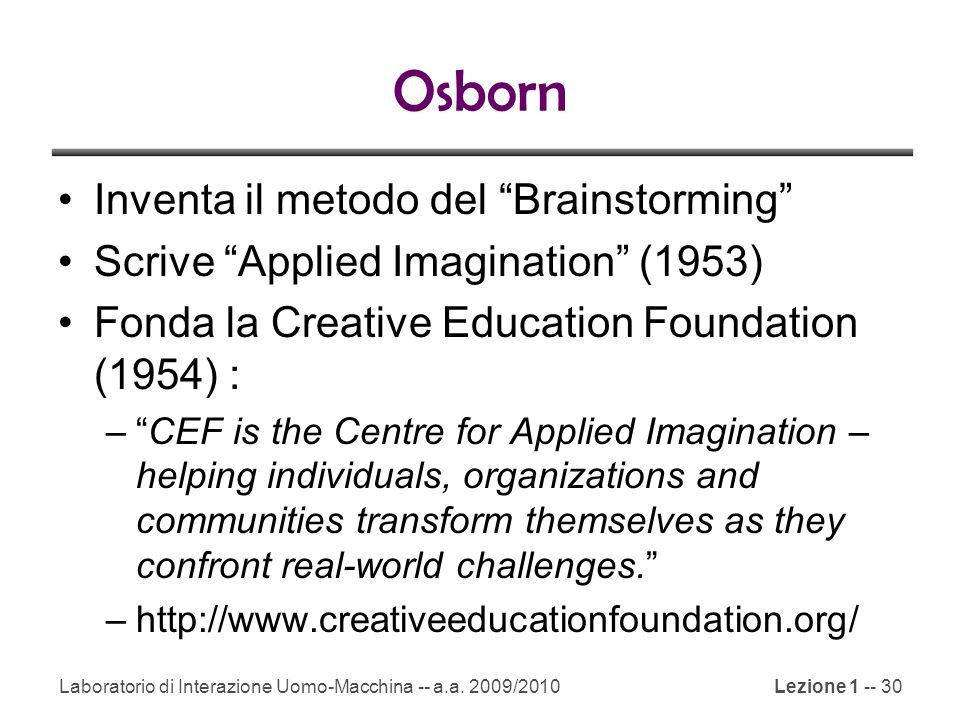Osborn Inventa il metodo del Brainstorming