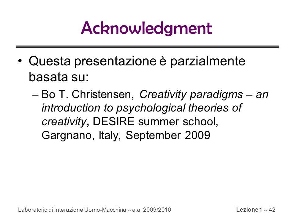 Acknowledgment Questa presentazione è parzialmente basata su: