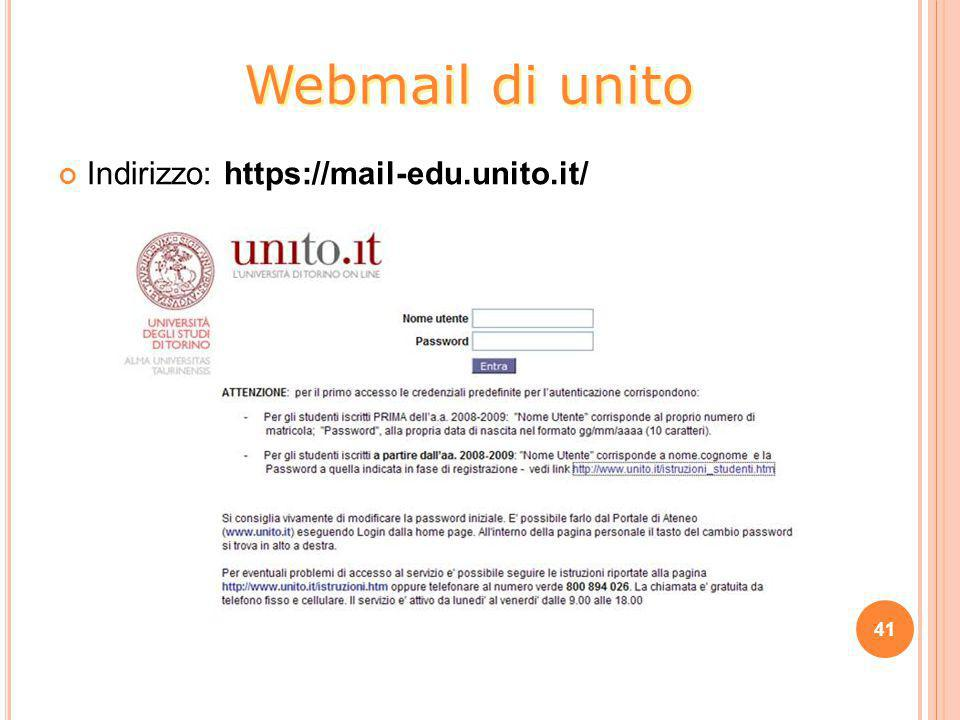 Webmail di unito Indirizzo: https://mail-edu.unito.it/