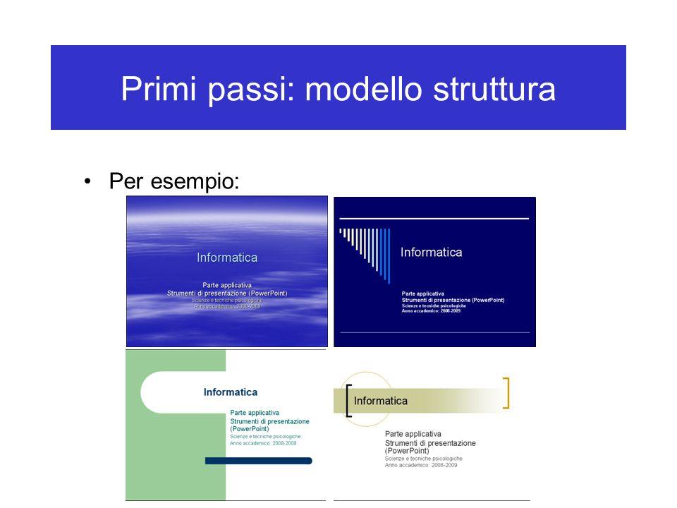 Primi passi: modello struttura