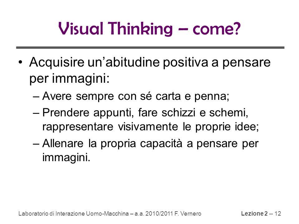 Visual Thinking – come Acquisire un'abitudine positiva a pensare per immagini: Avere sempre con sé carta e penna;