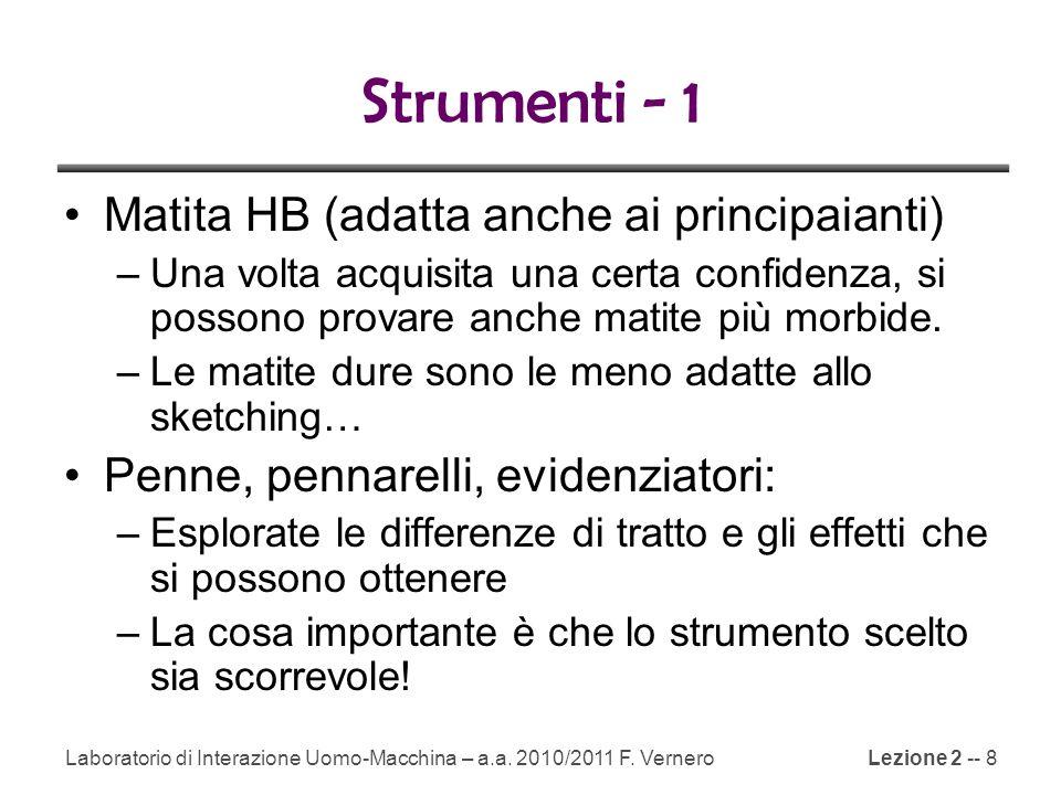 Strumenti - 1 Matita HB (adatta anche ai principaianti)