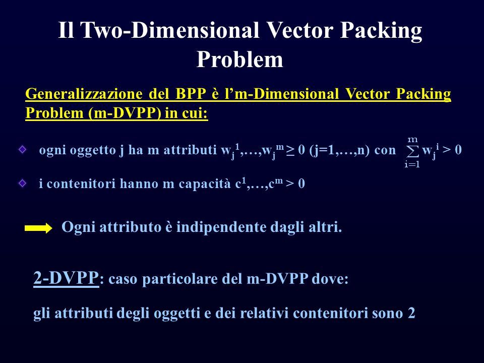 Il Two-Dimensional Vector Packing Problem