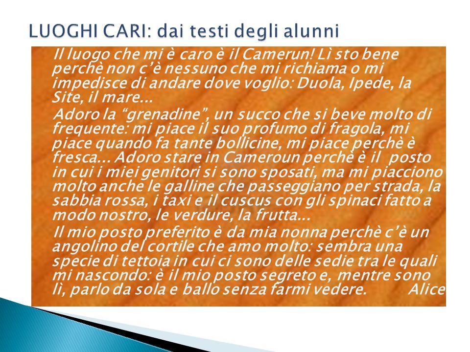 LUOGHI CARI: dai testi degli alunni