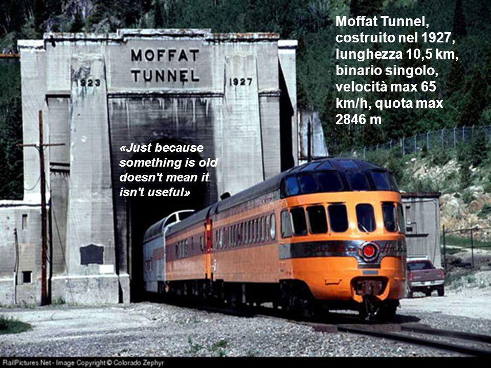Moffat Tunnel, costruito nel 1927, lunghezza 10,5 km, binario singolo, velocità max 65 km/h, quota max 2846 m