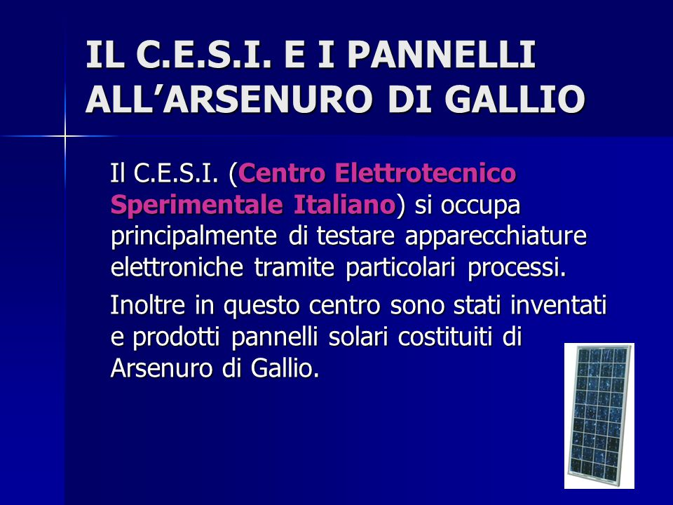 IL C.E.S.I. E I PANNELLI ALL'ARSENURO DI GALLIO