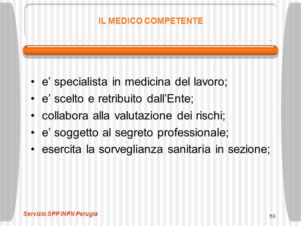 e' specialista in medicina del lavoro;
