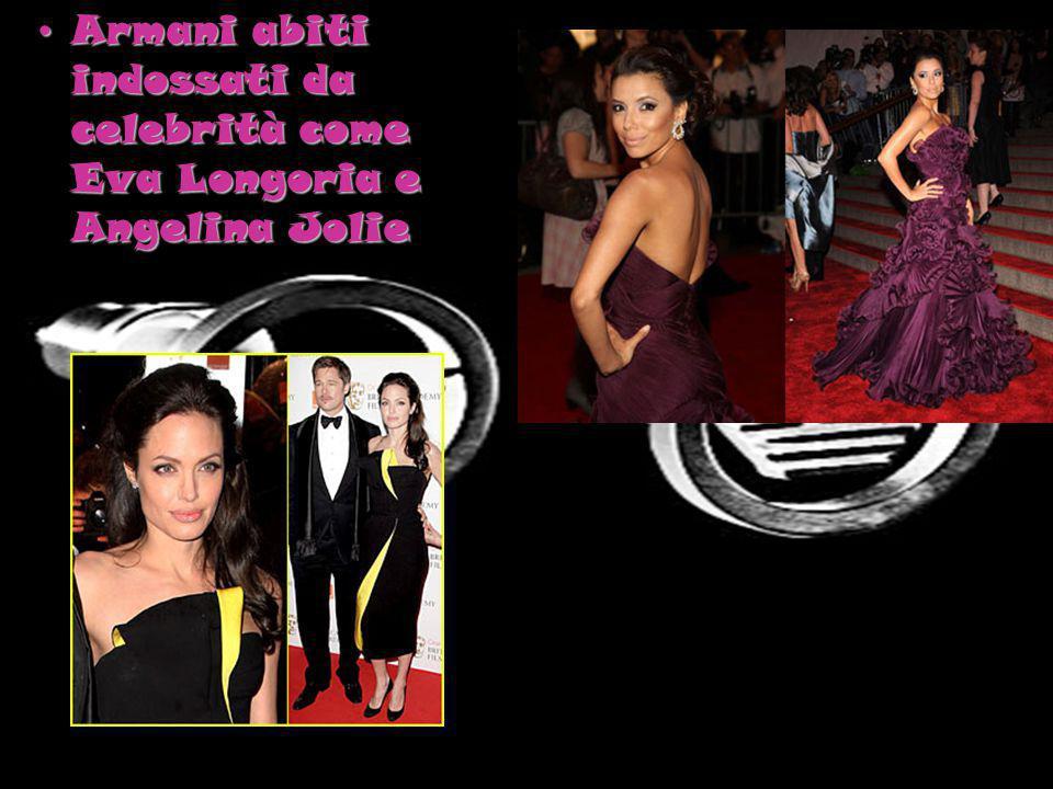 Armani abiti indossati da celebrità come Eva Longoria e Angelina Jolie
