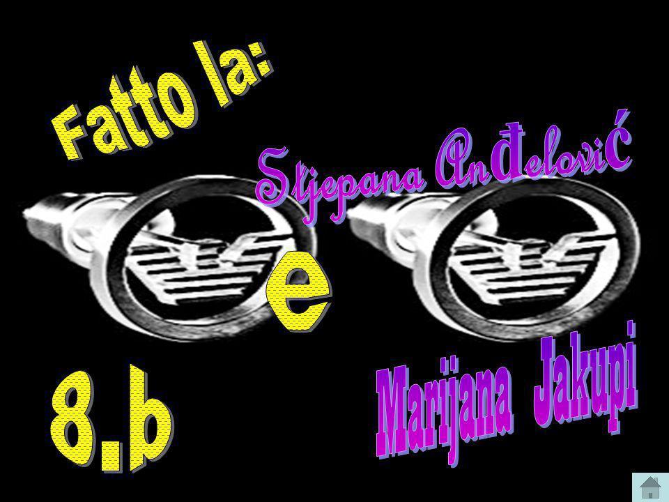 Fatto la: Stjepana Anđelović e Marijana Jakupi 8.b