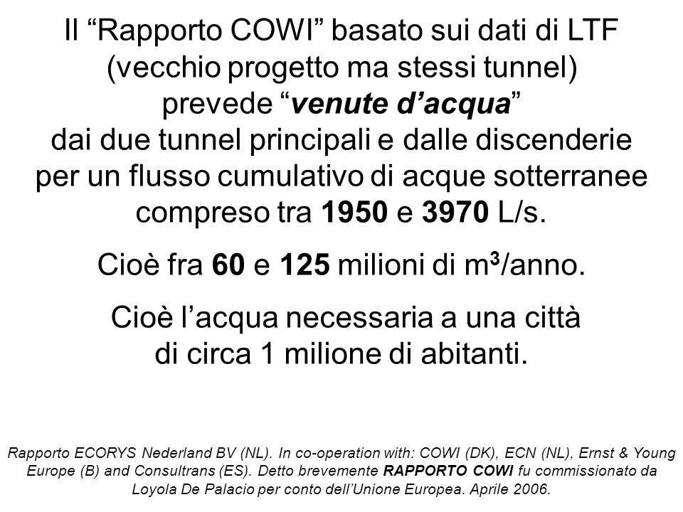 Il Rapporto COWI basato sui dati di LTF