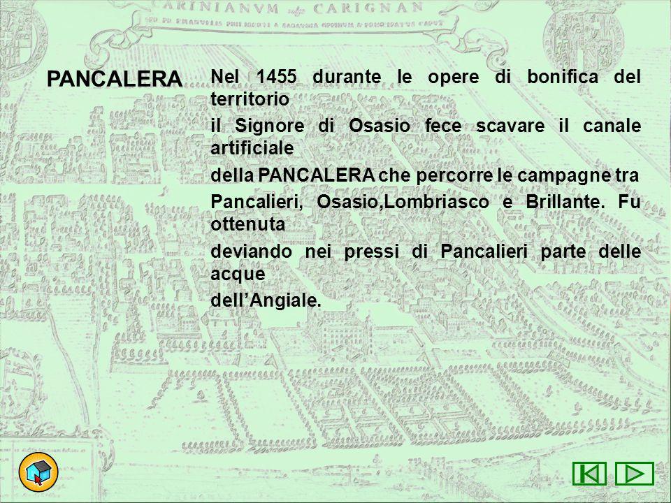 PANCALERA Nel 1455 durante le opere di bonifica del territorio