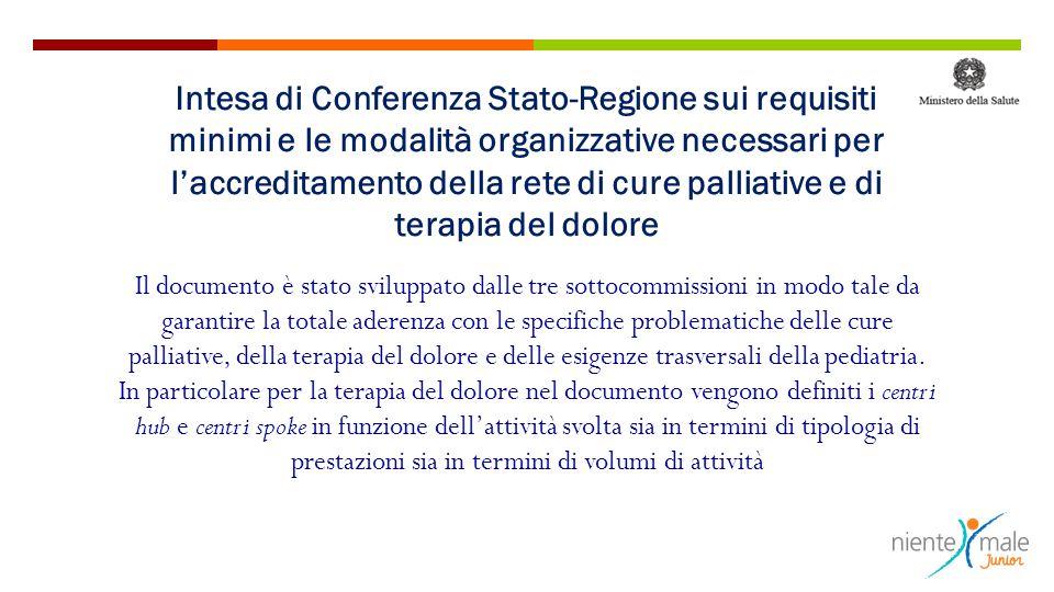 Intesa di Conferenza Stato-Regione sui requisiti minimi e le modalità organizzative necessari per l'accreditamento della rete di cure palliative e di terapia del dolore