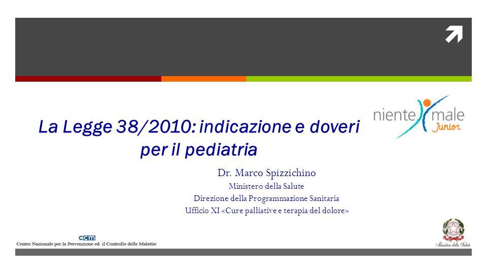 La Legge 38/2010: indicazione e doveri per il pediatria