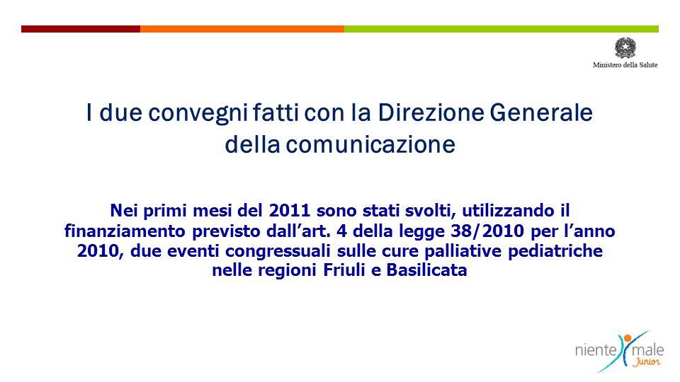I due convegni fatti con la Direzione Generale della comunicazione
