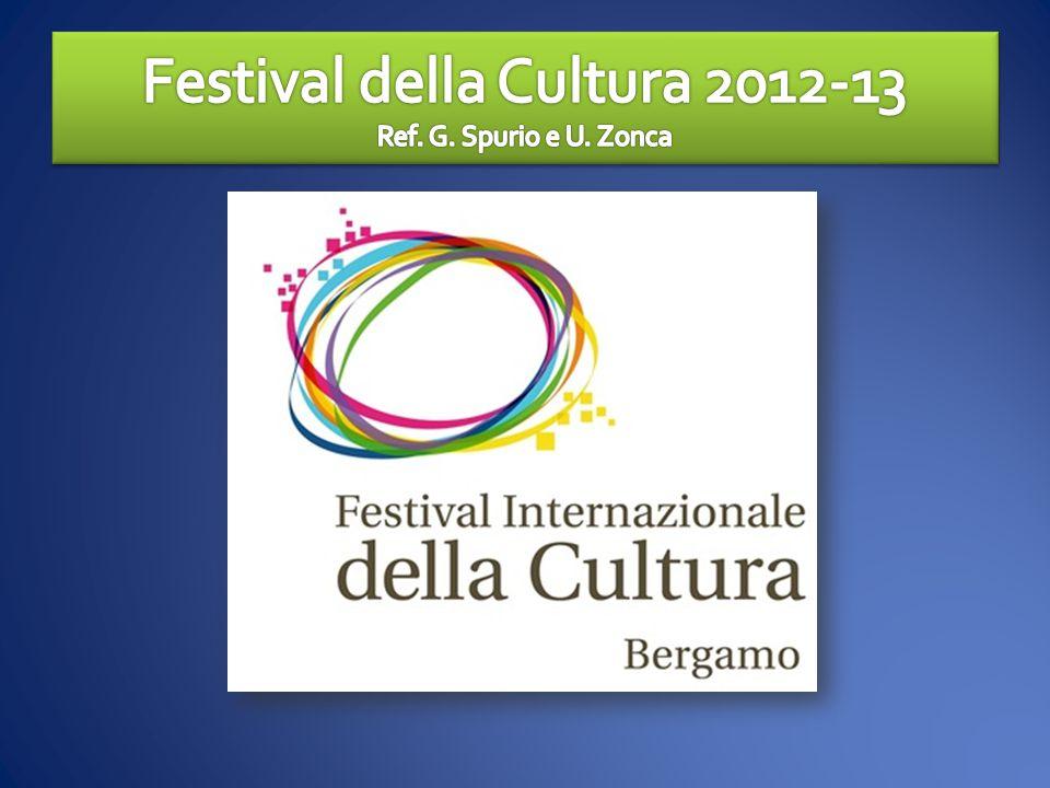 Festival della Cultura 2012-13 Ref. G. Spurio e U. Zonca