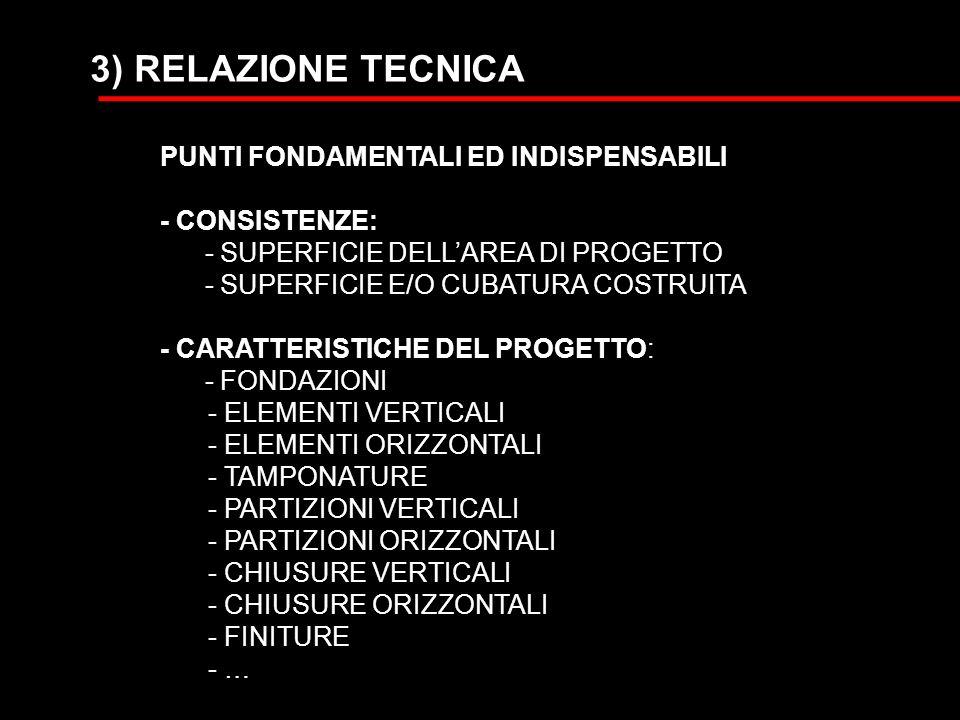 3) RELAZIONE TECNICA PUNTI FONDAMENTALI ED INDISPENSABILI