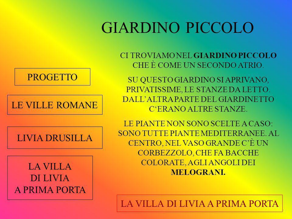 GIARDINO PICCOLO PROGETTO LE VILLE ROMANE LIVIA DRUSILLA LA VILLA