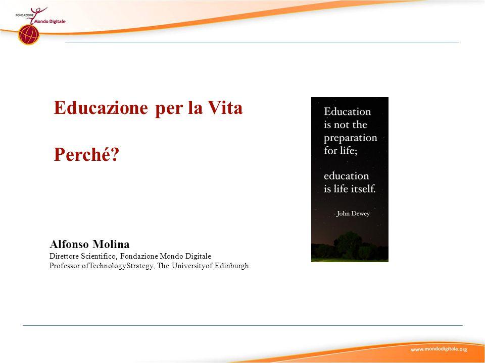 Educazione per la Vita Perché Alfonso Molina