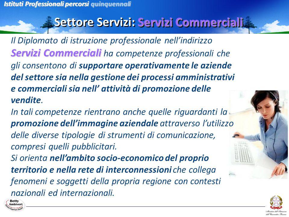 Settore Servizi: Servizi Commerciali