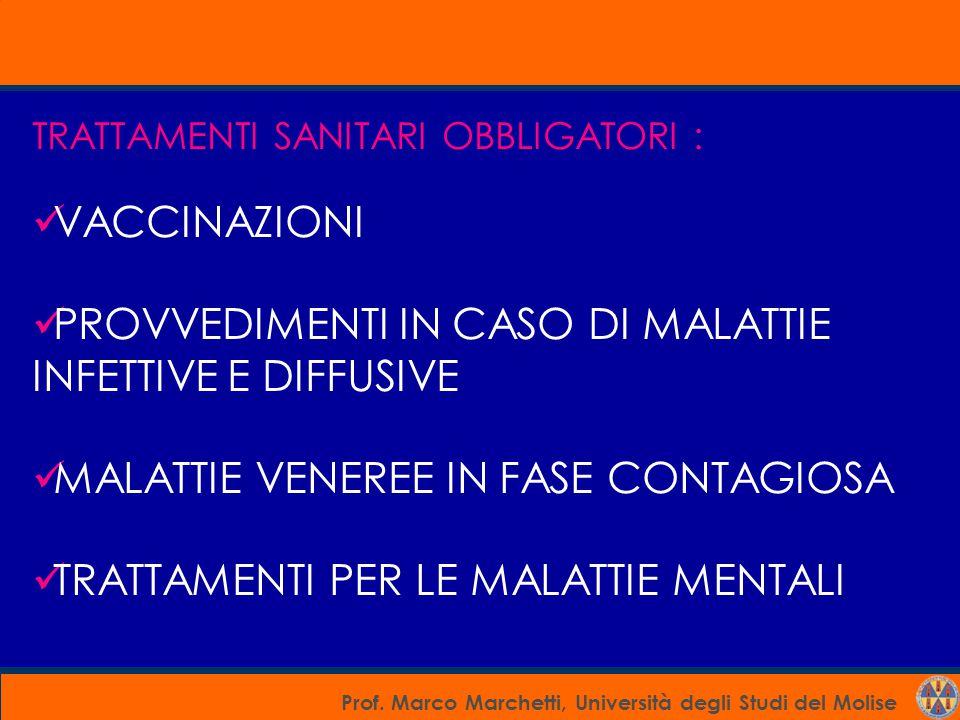 PROVVEDIMENTI IN CASO DI MALATTIE INFETTIVE E DIFFUSIVE
