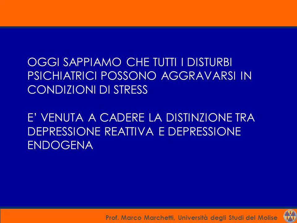 OGGI SAPPIAMO CHE TUTTI I DISTURBI PSICHIATRICI POSSONO AGGRAVARSI IN CONDIZIONI DI STRESS