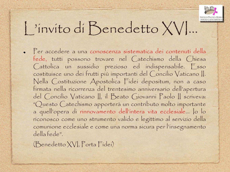 L'invito di Benedetto XVI...
