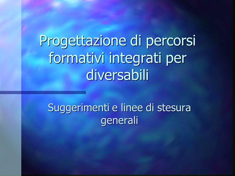 Progettazione di percorsi formativi integrati per diversabili