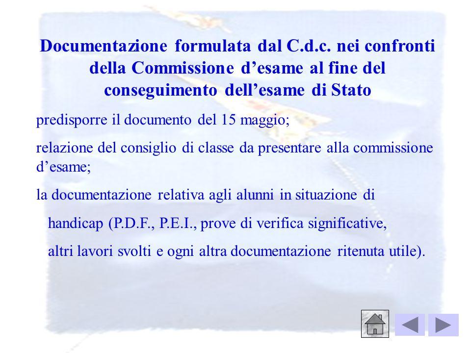Documentazione formulata dal C. d. c