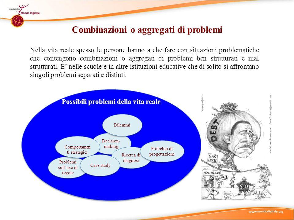 Combinazioni o aggregati di problemi