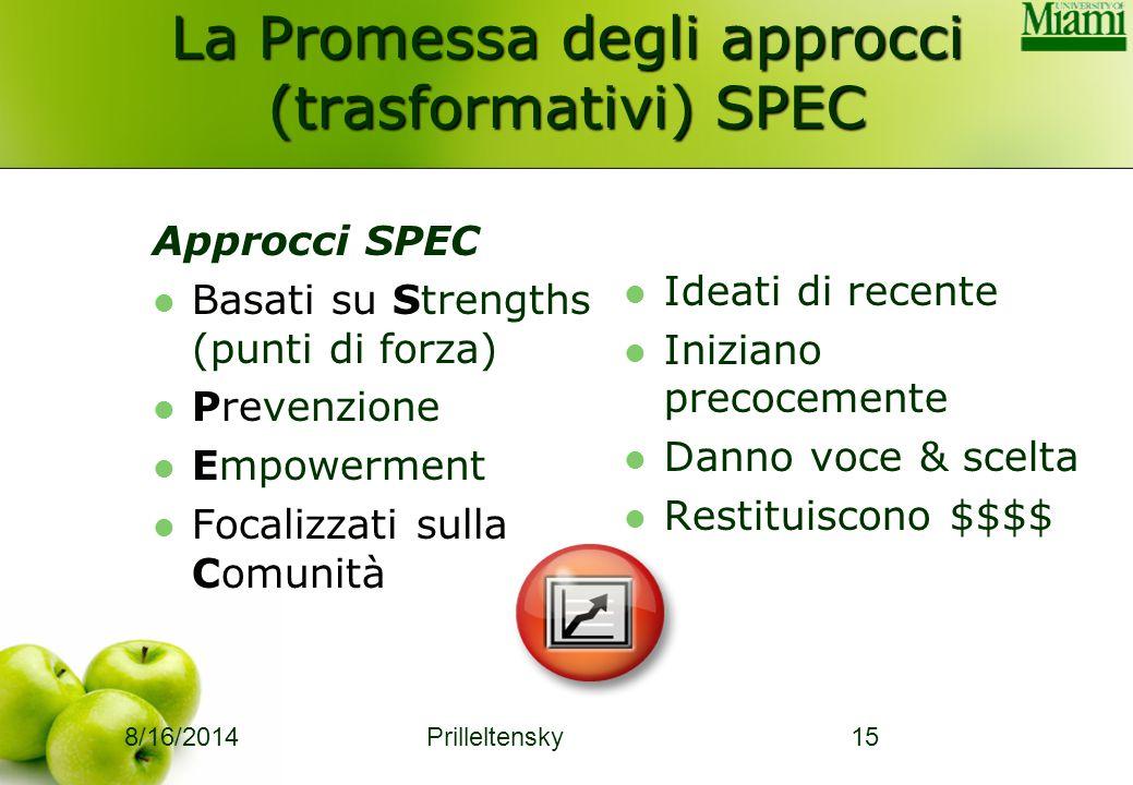 La Promessa degli approcci (trasformativi) SPEC