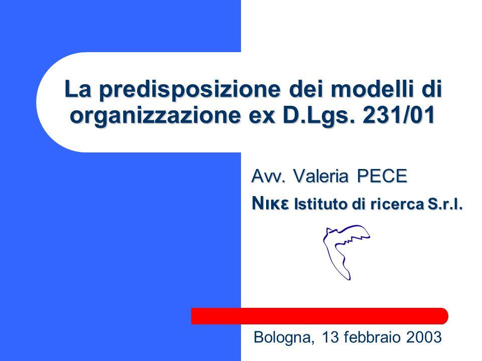 La predisposizione dei modelli di organizzazione ex D.Lgs. 231/01