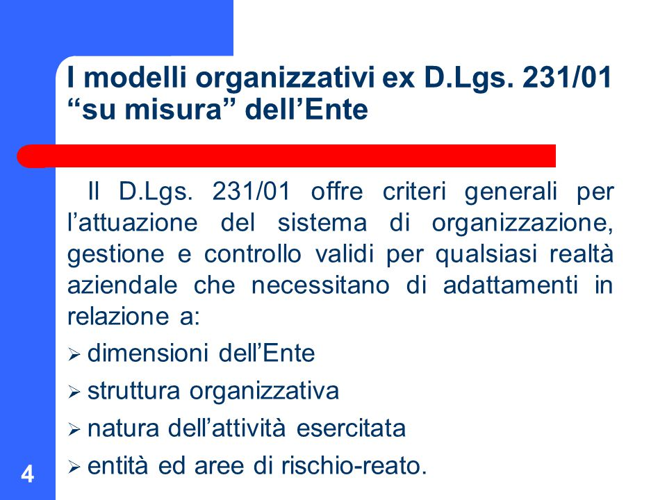 I modelli organizzativi ex D.Lgs. 231/01 su misura dell'Ente