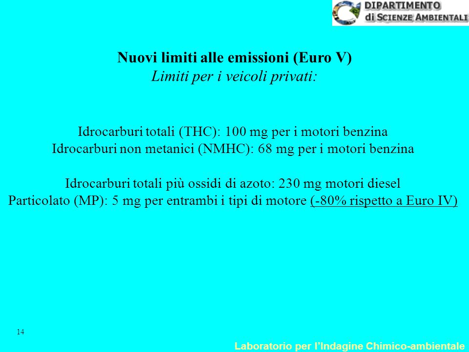 Nuovi limiti alle emissioni (Euro V)