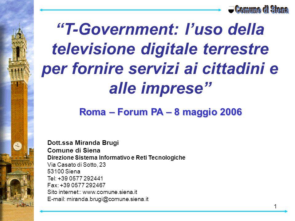 Comune di Siena T-Government: l'uso della televisione digitale terrestre per fornire servizi ai cittadini e alle imprese