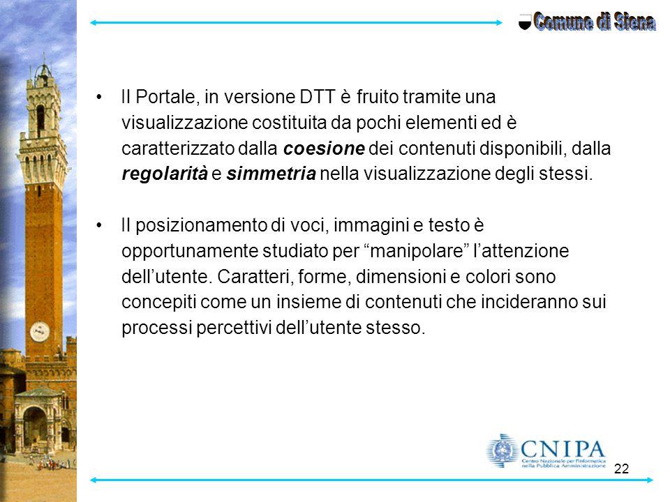 Comune di Siena Il Portale, in versione DTT è fruito tramite una