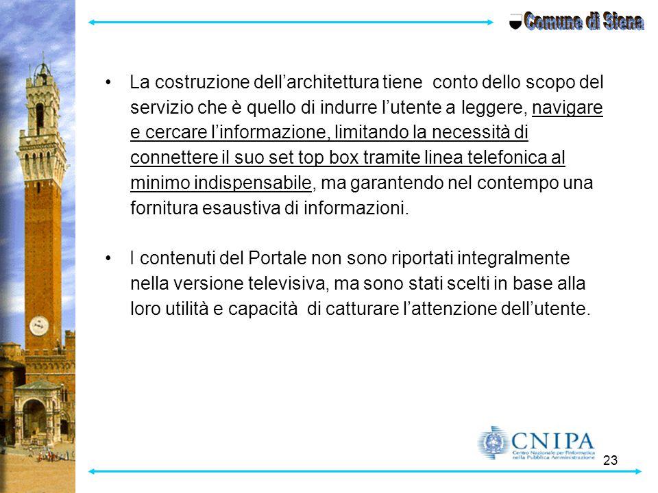 Comune di Siena La costruzione dell'architettura tiene conto dello scopo del. servizio che è quello di indurre l'utente a leggere, navigare.