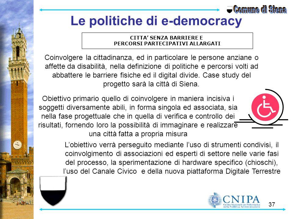 Comune di Siena Le politiche di e-democracy