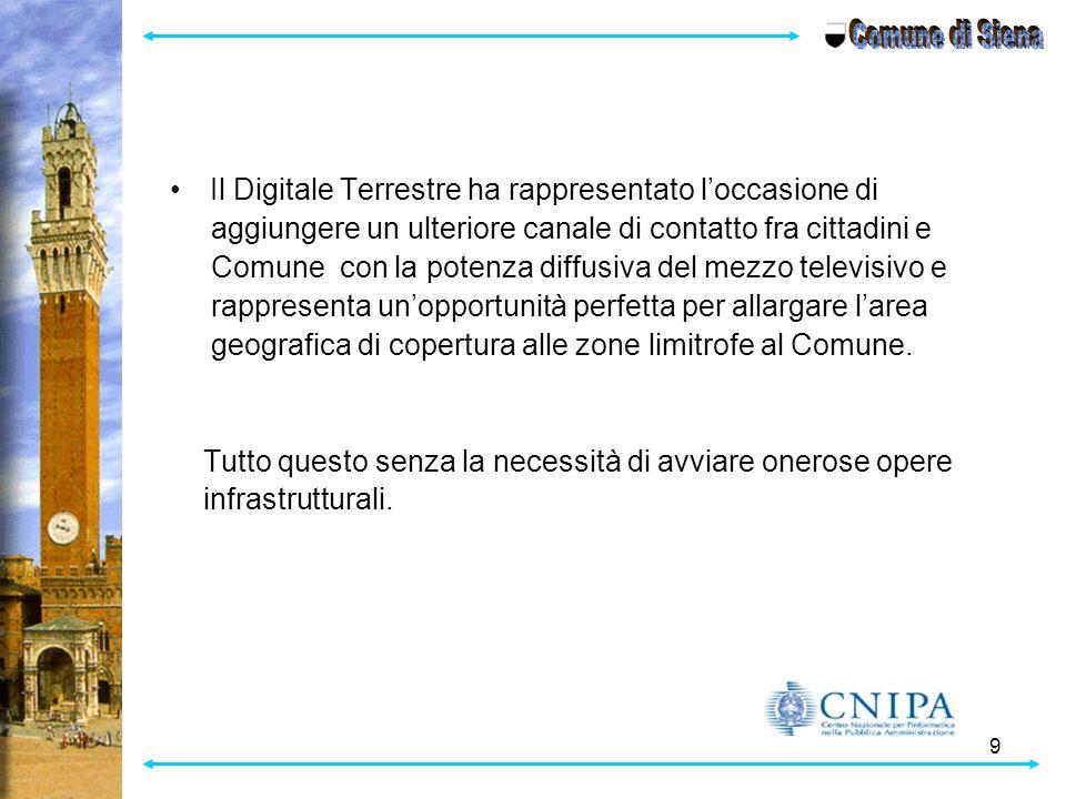 Comune di Siena Il Digitale Terrestre ha rappresentato l'occasione di