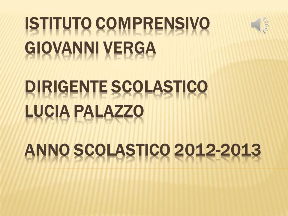 Istituto comprensivo Dirigente scolastico Anno scolastico 2012-2013