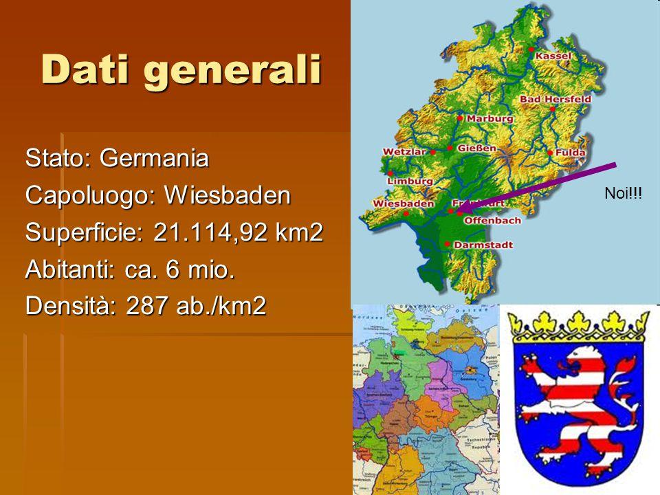 Dati generali Stato: Germania Capoluogo: Wiesbaden