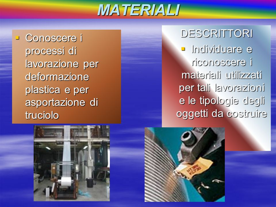 MATERIALI DESCRITTORI
